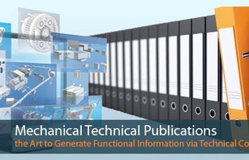 Mechanical Technical Publications; The Art to Generate Functional Information via Technical Communication