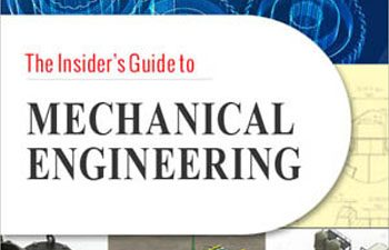 The Insider's Guide to Mechanical Engineering