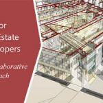 BIM for Real Estate Developers – A Collaborative Approach