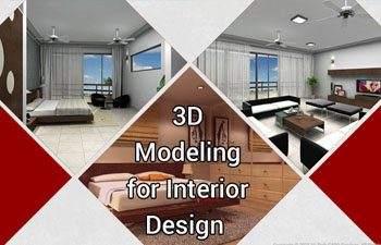 3 Reasons You Need 3D Modeling for Interior Design