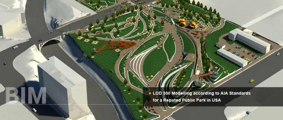 LOD 300 Modelling according to AIA Standards for a Reputed Public Park in USA
