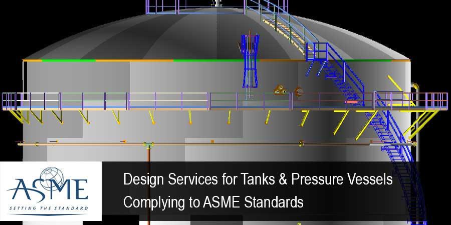 Tank and Pressure Vessel - ASME Standards