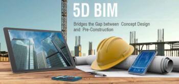 5D BIM Bridges the Gap between Concept Design and Pre-Construction