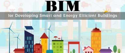 BIM for Developing Smart and Energy Efficient Buildings
