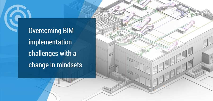 BIM Implementation Challenges