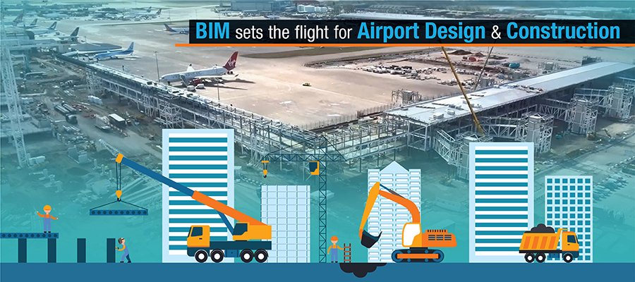 BIM sets the Flight for airport construction and design