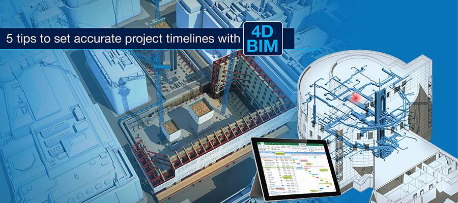 5 Tips for Implementing 4D BIM for Construction Scheduling