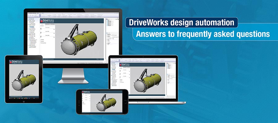 Top 5 FAQs about CAD Design Automation using DriveWorks